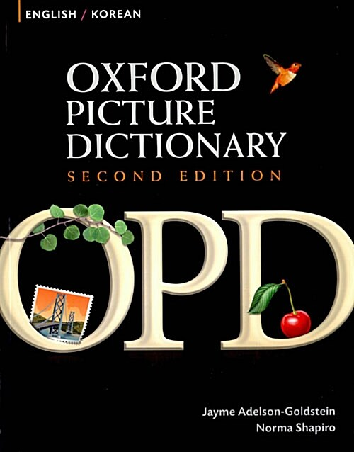 Oxford Picture Dictionary Second Edition: English-Korean Edition : Bilingual Dictionary for Korean-speaking teenage and adult students of English (Paperback, 2 Revised edition)