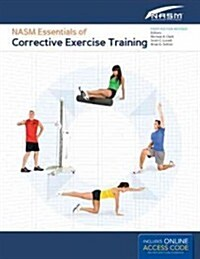 Nasm Essentials of Corrective Exercise Training: First Edition Revised (Hardcover, Revised)