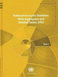 National Accounts Statistics:: Main Aggregates and Detailed Tables 2012 (Hardcover)