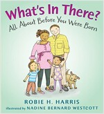 What's in There? : All About Before You Were Born (Hardcover)