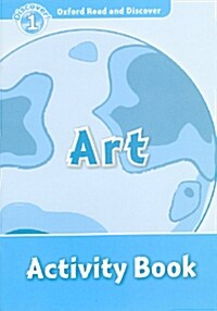 Oxford Read and Discover: Level 1: Art Activity Book (Paperback)