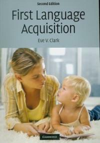 First language acquisition 2nd ed