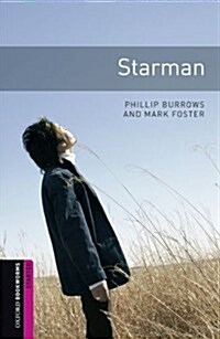 Oxford Bookworms Library: Starter Level:: Starman (Paperback)