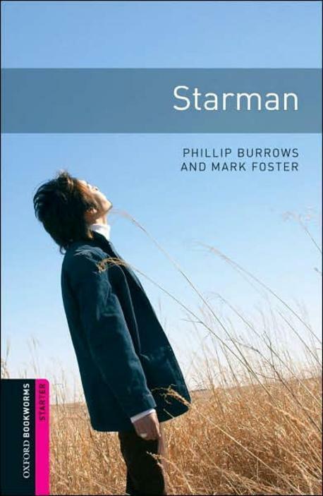 Oxford Bookworms Library Starter : Starman (Paperback)