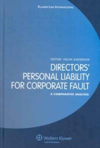 Directors' personal liability for corporate fault : a comparative analysis