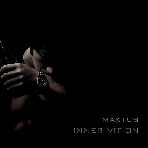 마크툽(Maktub) - 2집 Inner Vision