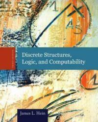 Discrete structures, logic, and computability 3rd ed