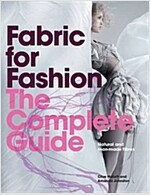 Fabric for Fashion: The Complete Guide : Natural and Man-made Fibres (Paperback)