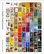 100 Classic Graphic Design Journals (Hardcover)