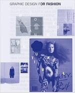 Graphic Design for Fashion (Paperback)
