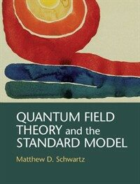 Quantum Field Theory and the Standard Model (Hardcover)