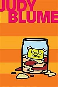 Freckle Juice (Paperback)
