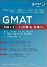 Kaplan Gmat Math Foundations (Paperback)