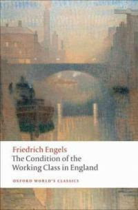 The Condition of the Working Class in England (Paperback)