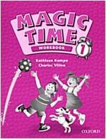 Magic Time 1: Workbook (Paperback)