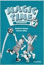 Magic Time 2: Workbook (Paperback)