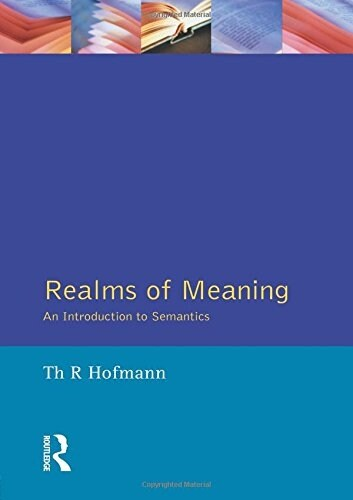 Realms of Meaning : An Introduction to Semantics (Paperback)