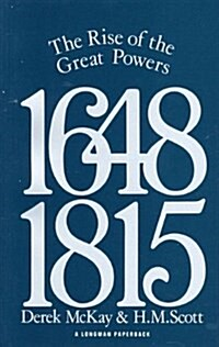 The Rise of the Great Powers 1648 - 1815 (Paperback)