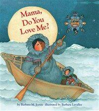 Mama, Do You Love Me? Trade Book (Paperback)