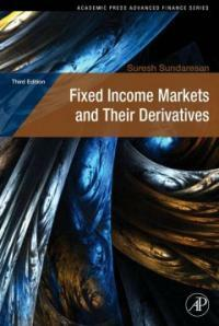 Fixed Income Markets and Their Derivatives (Hardcover, 3)