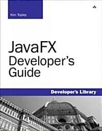 JavaFX Developers Guide (Paperback, Updated)