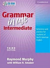 Grammar in Use Intermediate Students Book without Answers with CD-ROM : Reference and Practice for Students of North American English (Package, 3 Revised edition)
