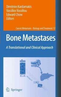 Bone metastases : a translational and clinical approach