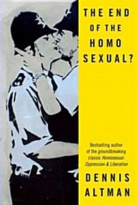 The End of the Homosexual? (Paperback)