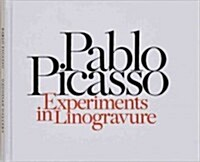 Pablo Picasso: Experiments in Linogravure (Hardcover)