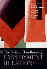 The Oxford handbook of employment relations : comparative employment systems / First edition