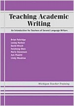 Teaching Academic Writing: An Introduction for Teachers of Second Language Writers (Paperback)