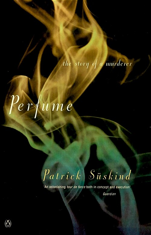 Perfume : The Story of a Murderer (Paperback, 영국판)
