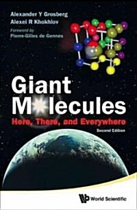 Giant Molecules: Here, There, and Everywhere (2nd Edition) (Hardcover, 2)