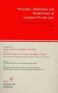 Principles, definitions and model rules of European private law : draft common frame of reference (DCFR) Outline ed