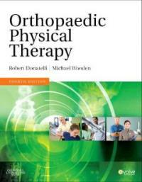 Orthopaedic physical therapy 4th ed
