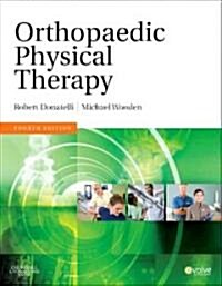 Orthopaedic Physical Therapy (Hardcover, 4 Revised edition)