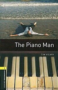 Oxford Bookworms Library: Level 1:: The Piano Man (Paperback)