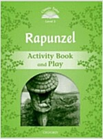 Classic Tales Second Edition: Level 3: Rapunzel Activity Book and Play (Paperback)