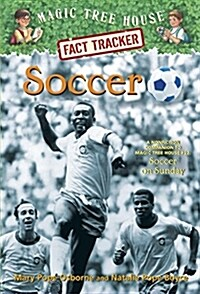 Magic Tree House FACT TRACKER #29 : Soccer (Paperback)