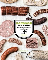Sausage making : the definitive guide with recipes