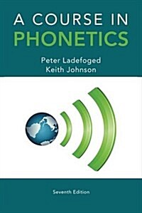A Course in Phonetics (Paperback, 7, Revised)