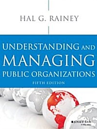 Understanding and Managing Public Organizations (Paperback, 5, Revised)