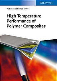 High Temperature Performance of Polymer Composites (Hardcover)