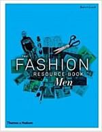 The Fashion Resource Book: Men (Paperback)