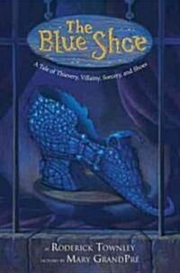 The Blue Shoe (Hardcover)