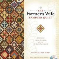 The Farmer's Wife Sampler Quilt: Letters from 1920s Farm Wives and the 111 Blocks They Inspired [With CDROM] (Paperback)