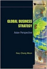 Global Business Strategy: Asian Perspective (Hardcover)