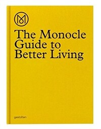 The Monocle Guide to Better Living (Hardcover)