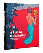 A Life in Illustration: The Most Famous Illustrators and Their Work (Hardcover)
