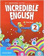 Incredible English: 2: Class Book (Paperback, 2 Revised edition)